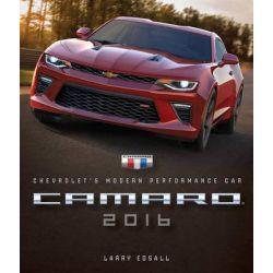 Camaro 2016, Chevrolet's Modern Performance Car by Larry Edsall, 9780760349816.