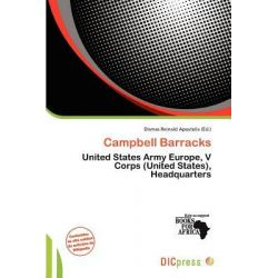 Campbell Barracks by Dismas Reinald Apostolis, 9786200053589.