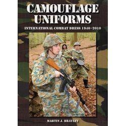 Camouflage Uniforms, International Combat Dress 1940-2010 by Martin J. Brayley, 9781847971371.