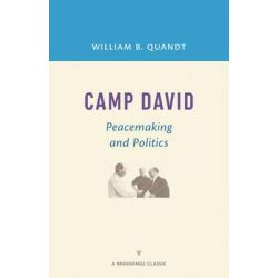 Camp David, Peacemaking and Politics by William B. Quandt, 9780815726753.