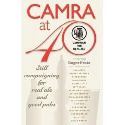 CAMRA at 40 by Roger Protz, 9781852493004.