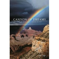 Canyon of Dreams, Stories from Grand Canyon History by Don Lago, 9781607813149.
