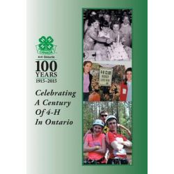 Celebrating a Century of 4-H in Ontario by 4-H in Ontario, 9781460268902.