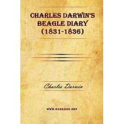 Charles Darwin's Beagle Diary (1831-1836) by Professor Charles Darwin, 9781615340538.