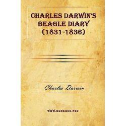 Charles Darwin's Beagle Diary (1831-1836) by Professor Charles Darwin, 9781615340545.