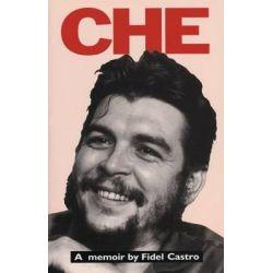 Che, A Memoir by Fidel Castro by Fidel Castro, 9781920888251.