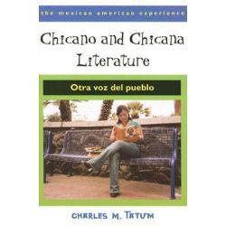 Chicano and Chicana Literature, Otra Voz Del Pueblo by Charles M. Tatum, 9780816524273.