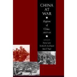 China at War, Regions of China, 1937-45 by Diana Lary, 9780804755092.