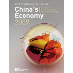 China's Economy 2009, Enrich Annual Economic Review Series by Institute Of Economic Research Of Renmin University of China, 9789814298674.