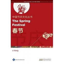 Chinese Festival Culture Series - The Spring Festival, Chinese Festival Culture Series by Li Song, 9781844644322.