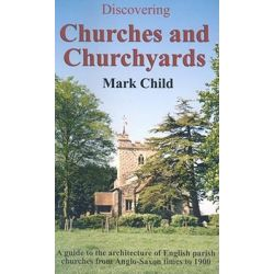 Churches and Churchyards, Shire Discovering by Mark Child, 9780747806592.