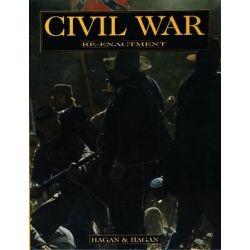 Civil War Re-enactment, Collectors Bks. by David Hagan, 9780887409493.
