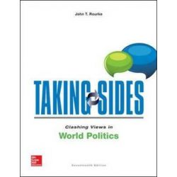 Clashing Views in World Politics, Taking Sides by John T. Rourke, 9781259342820.