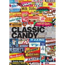 Classic Candy, America's Favorite Sweets, 1950-80 by Darlene Lacey, 9780747812432.