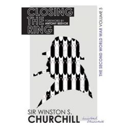 Closing the Ring, The Second World War : Volume V by Winston Churchill, 9780297609582.