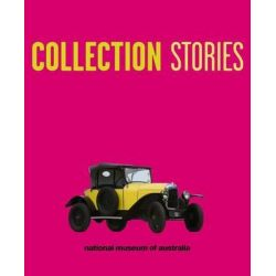 Collection Stories by National Museum of Australia, 9781921953132.