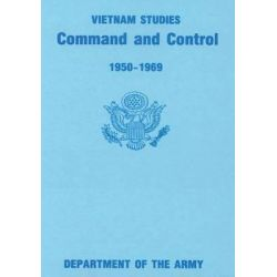 Command and Control, 1950-1969 by Major Gen George S Eckhardt, 9781517627492.