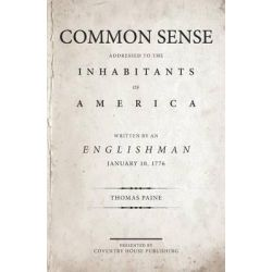 Common Sense by Thomas Paine, 9780692625200.