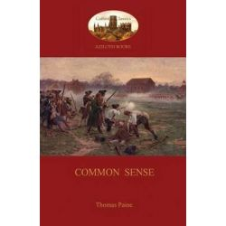 Common Sense (Aziloth Books) by Thomas Paine, 9781909735637.