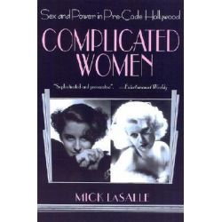 Complicated Women by Mick LaSalle, 9780312284312.