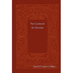 Comte De St. Germain by Isabel Cooper-Oakley, 9781409237303.