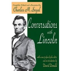 Conversations with Lincoln, American Presidents (Transaction Paperback) by Abraham Lincoln, 9780765809339.
