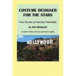 Costume Designer for the Stars by Mary S Greene, 9780578135823.
