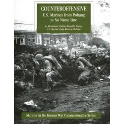 Counteroffensive, U.S. Marines from Pohang to No Name Line by Lcol Ronald J Brown Usmcr, 9781482069549.