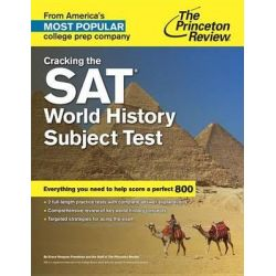 Cracking the Sat World History Subject Test, College Test Preparation by Princeton Review, 9780804125741.