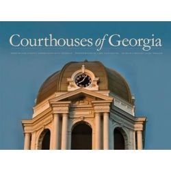 Courthouses of Georgia by Association County Commissioners Of Georgia, 9780820346885.