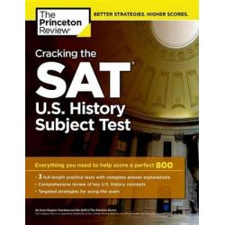 Cracking the SAT U.S. History Subject Test, College Test Preparation by Princeton Review, 9780804125727.