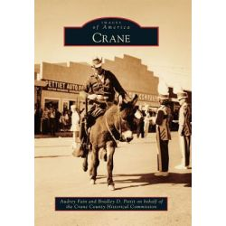 Crane, Images of America by Audrey Fain, 9780738595825.