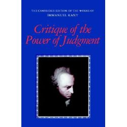 Critique of the Power of Judgment, Cambridge Edition of the Works of Immanuel Kant by Immanuel Kant, 9780521348928.
