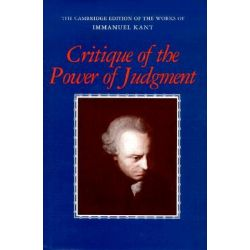 Critique of the Power of Judgment, Cambridge Edition of the Works of Immanuel Kant in Translation by Immanuel Kant, 9780521344470.
