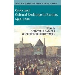Cultural Exchange in Early Modern Europe by Donatella Calabi, 9780521845472.