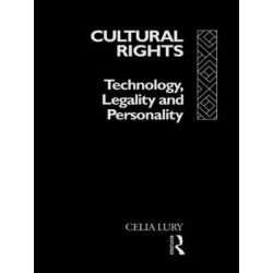 Cultural Rights, Technology, Legality and Personality by Celia Lury, 9780415095785.