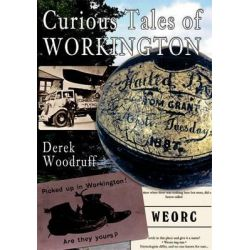 Curious Tales of Workington by Derek Woodruff, 9781848688568.