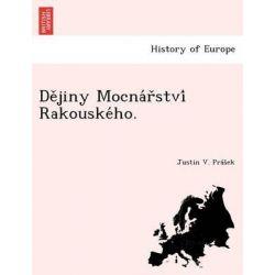 de Jiny Mocna R Stvi Rakouske Ho. by Justin V Pra S Ek, 9781249016540.