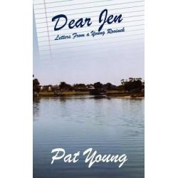 Dear Jen, Letters from a Young Rooinek by Pat Young, 9781847482693.