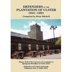 Defenders of the Plantation of Ulster, 1641-1691 by Brian Mitchell, 9780806354569.