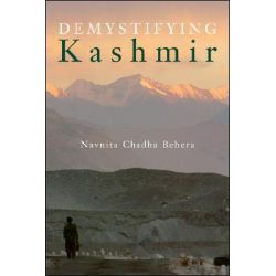Demystifying Kashmir by Navnita Chadha Behera, 9780815708605.