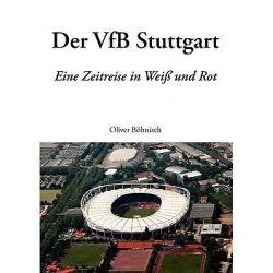 Der Vfb Stuttgart by Oliver Bhnisch, 9783833450204.
