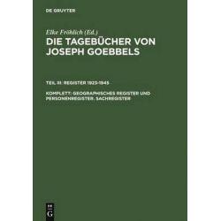 Die Tagebucher Von Joseph Goebbels by Joseph Goebbels, 9783598219252.