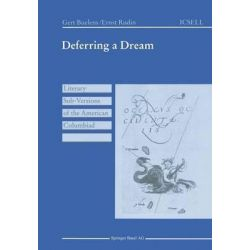 Differing a Dream : Literary Sub-Versions of the American Columbiad, Literary Sub-Versions of the American Columbiad by Gert Buelens, 9783764350222.