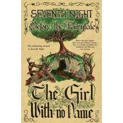 Before the Fairytale, The Girl with No Name by Iscah, 9780983551959.