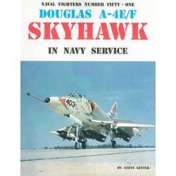 Douglas A-4E/F Skyhawk in Navy Service, Naval Fighters by Steve Ginter, 9780942612516.