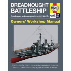 Dreadnought Battleship Manual, Owners' Workshop Manual by Chris McNab, 9781785210686.