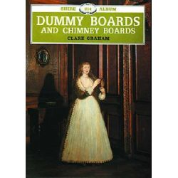 Dummy Boards and Chimney Boards, Shire Library by Clare Graham, 9780852639214.