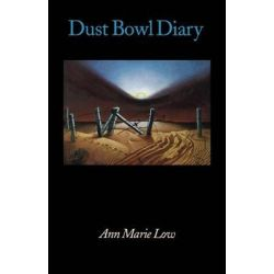 Dust Bowl Diary by Ann Marie Low, 9780803279131.