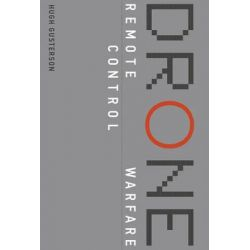 Drone, Remote Control Warfare by Hugh Gusterson, 9780262034678.
